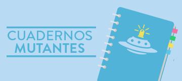 360x160_cuadernosmutantes